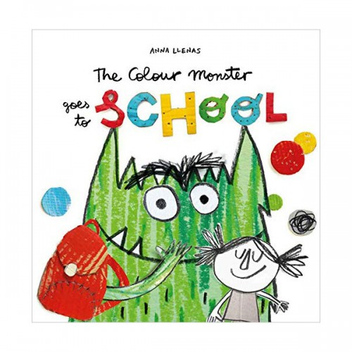 The Colour Monster Goes to School (Paperback, 영국판)