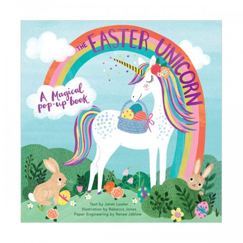 The Easter Unicorn : A Magical Pop-Up Book (Hardcover, 영국판)