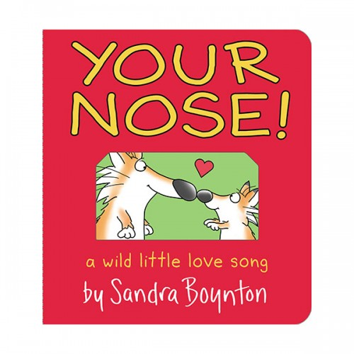 Boynton on Board : Your Nose! (Board book)