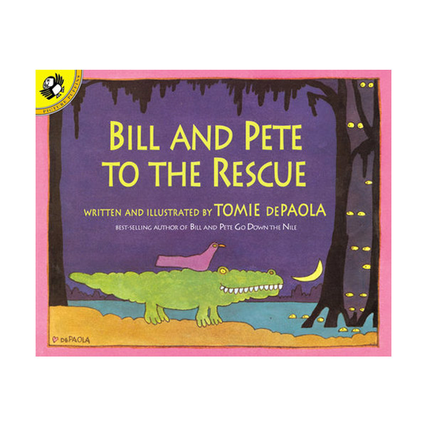 Bill and Pete to the Rescue (Paperback)