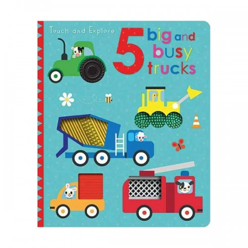 Touch and Explore 5 Big and Busy Trucks (Board book, 영국판)