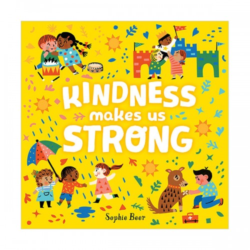 Kindness Makes Us Strong (Board book)