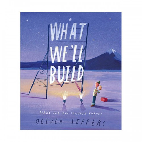 What We'll Build : Plans For Our Together Future (Hardcover)
