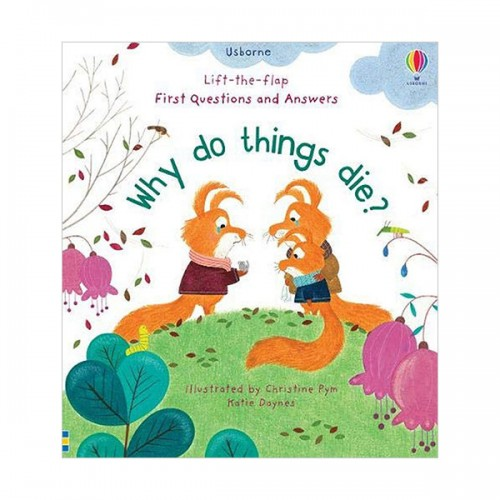 First Lift-the-Flap Questions & Answers : Why Do Things Die? (Board book, 영국판)