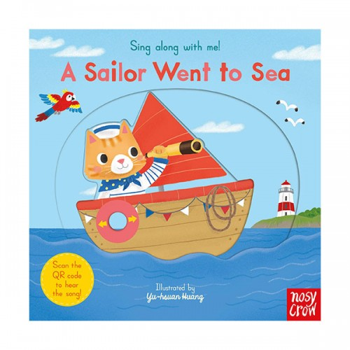 Sing Along With Me :  A Sailor Went to Sea (Board book, 영국판)
