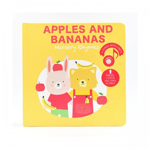 Apples and Bananas Nursery Rhymes (Board book, Sound book)