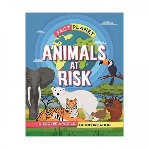 Fact Planet : Animals at Risk (Hardcover, 영국판)