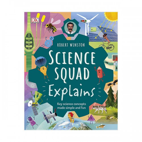 Science Squad Explains : Key science concepts made simple and fun (Hardcover, 영국판)