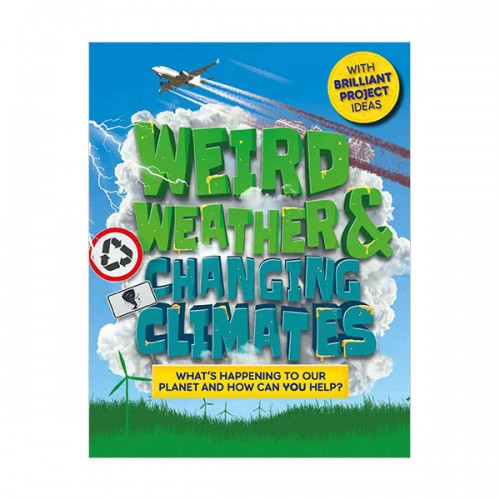 Weird Weather and Changing Climates (Hardcover, 영국판)