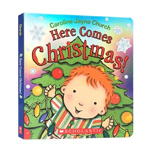 Caroline Jayne Church : Here Comes Christmas! (Board book)