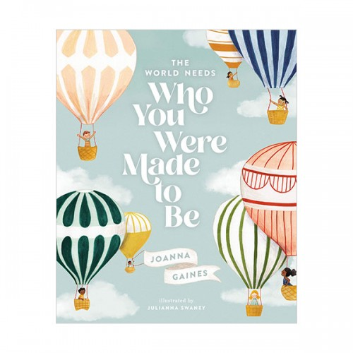 The World Needs Who You Were Made to Be (Hardcover)