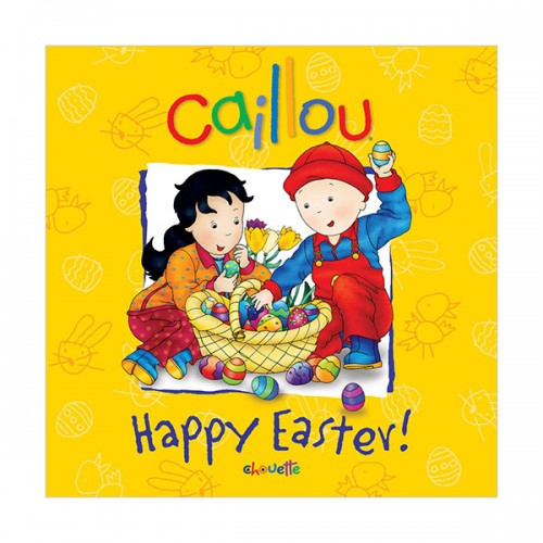 Caillou : Happy Easter! (Paperback)