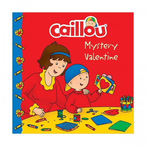 Caillou : Mystery Valentine (Paperback)