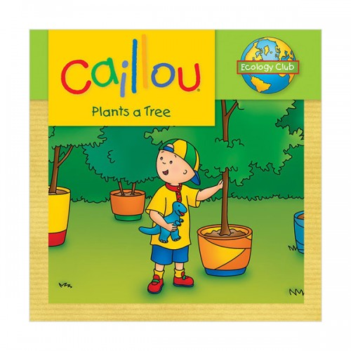 Caillou : Caillou Plants a Tree (Paperback)