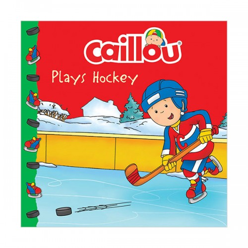 Caillou : Caillou Plays Hockey (Paperback)