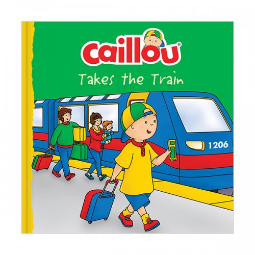 Caillou : Caillou Takes the Train ((Paperback)
