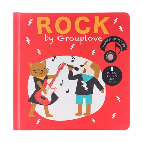Rock by Grouplove (Board book, Sound book)
