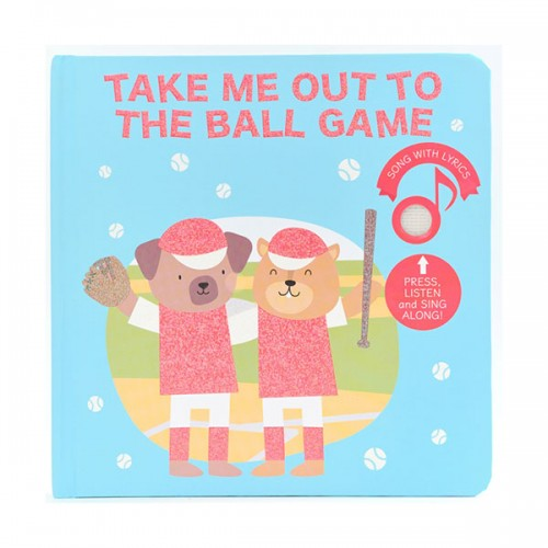 Take Me Out To The Ball Game (Board book, Sound book)