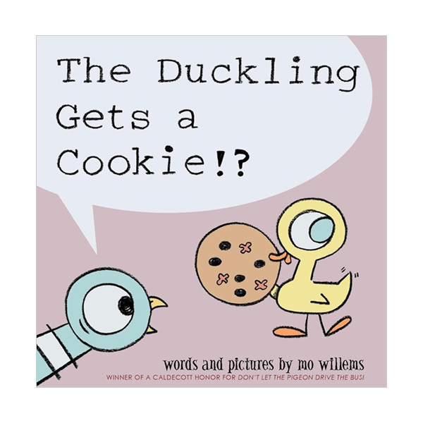 Mo Willems : Duckling Gets a Cookie!? (Paperback, 영국판)