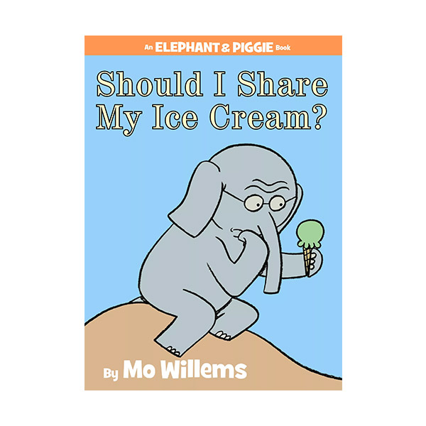 Elephant and Piggie : Should I Share My Ice Cream? (Hardcover)