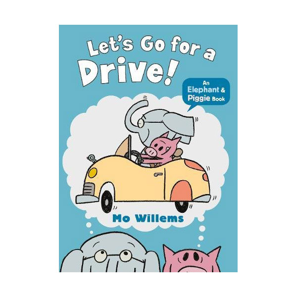 Elephant and Piggie : Let's Go for a Drive! (Paperback, 영국판)