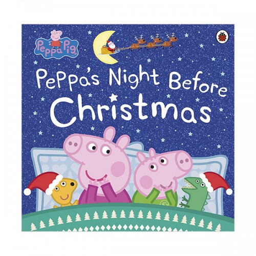 Peppa Pig : Peppa's Night Before Christmas (Paperback, 영국판)