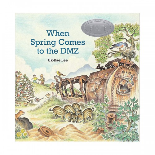 When Spring Comes to the DMZ (Hardcover)