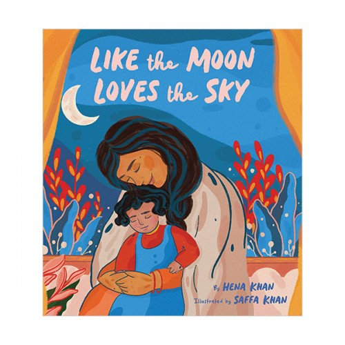 Like the Moon Loves the Sky (Hardcover)