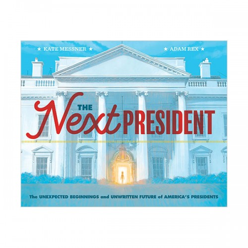 The Next President (Hardcover)