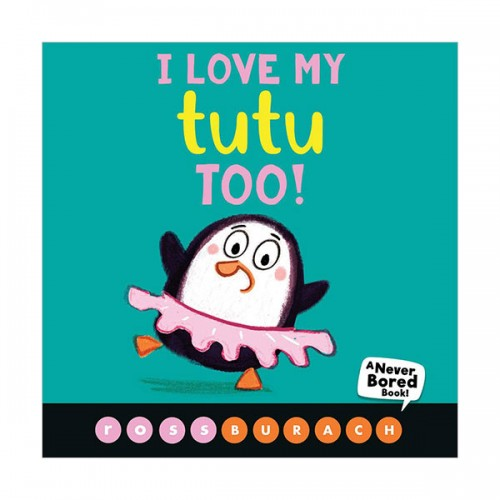 I Love My Tutu Too! (Board book)