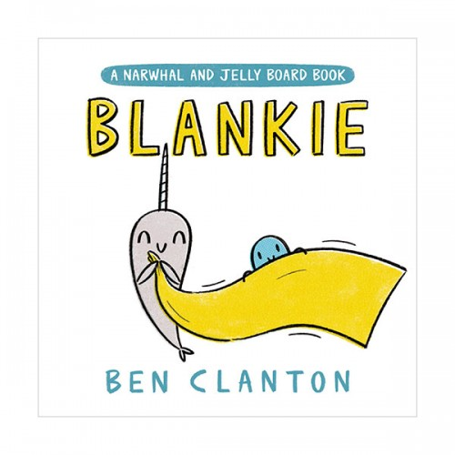 A Narwhal and Jelly : Blankie (Board book)
