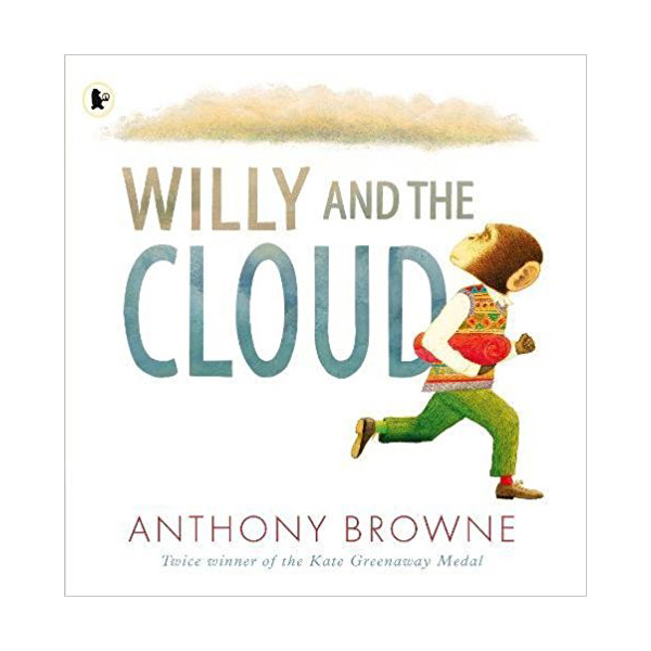 Anthony Browne : Willy and the Cloud (Paperback)
