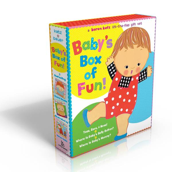 A Karen Katz Lift-The-Flap Gift Set : Baby's Box of Fun Boxed Set (3 Board Books, Lift-the-Flap)