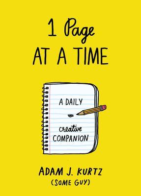 1 Page at a Time : A Daily Creative Companion (Paperback)