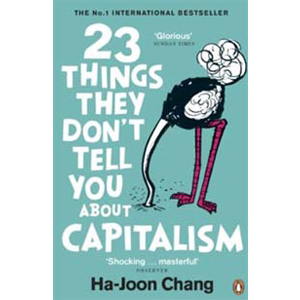 23 Things They Don't Tell You About Capitalism (Paperback,영국판)