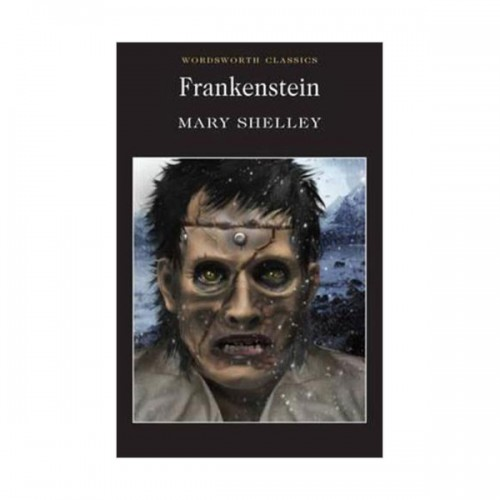 Wordsworth Classics : Frankenstein (Paperback)