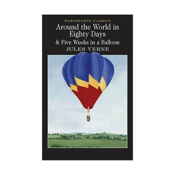Wordsworth Classics: Around the World in Eighty Days (Paperback)