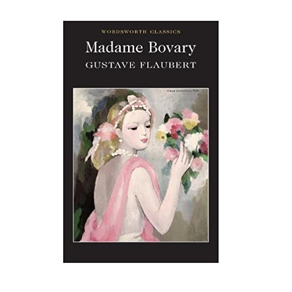 Wordsworth Classics: Madame Bovary (Paperback)