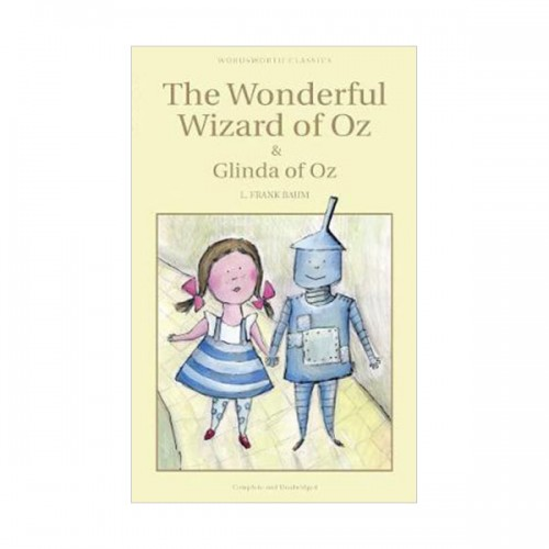 Wordsworth Classics: The Wonderful Wizard of Oz and Glinda of Oz (Paperback)