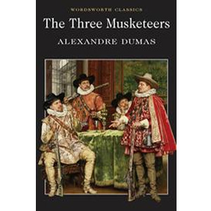 Wordsworth Classics: The Three Musketeers (Paperback)