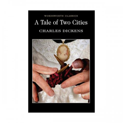 Wordsworth Classics : A Tale of Two Cities (Paperback)