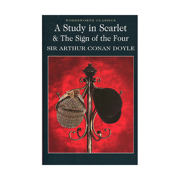 Wordsworth Classics : A Study in Scarlet & The Sign of the Four (Paperback)