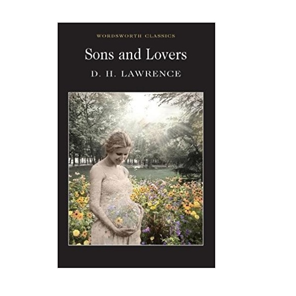 Wordsworth Classics: Sons and Lovers (Paperback)
