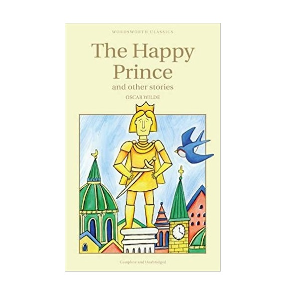 Wordsworth Classics: The Happy Prince (Paperback)