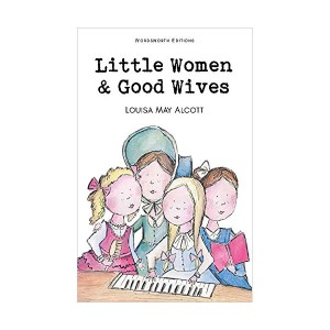 Wordsworth Children's Classics : Little Women & Good Wives (Paperback)
