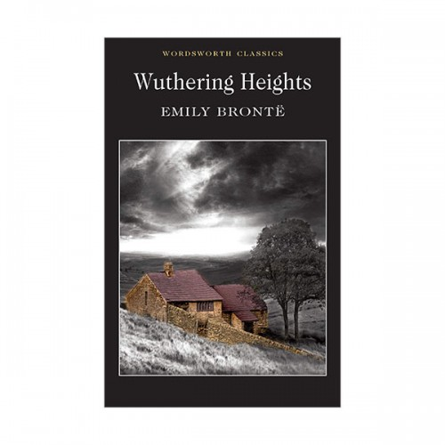 Wordsworth Classics : Wuthering Heights (Paperback)