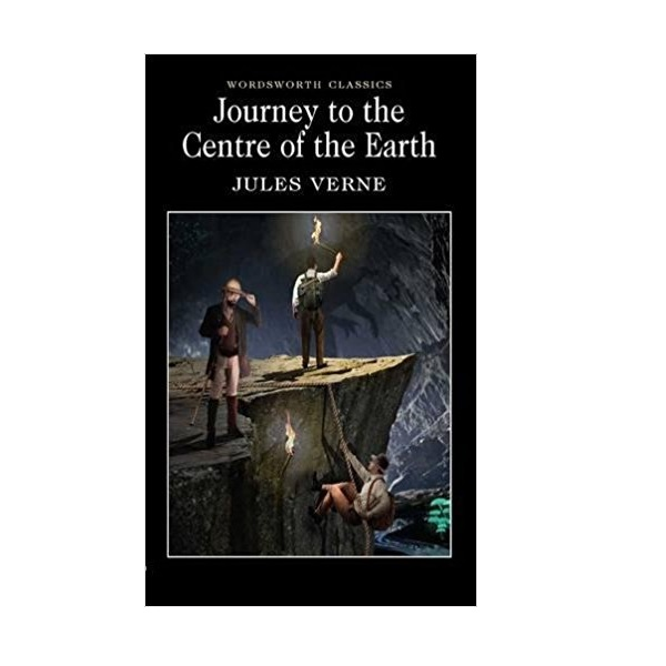 Wordsworth Classics: Journey to the Centre of the Earth (Paperback)