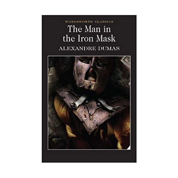 Wordsworth Classics : The Man in the Iron Mask (Paperback)
