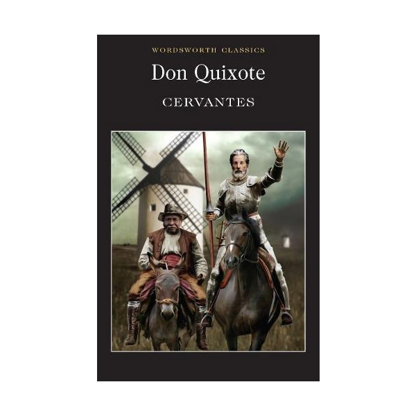 Wordsworth Classics: Don Quixote (Paperback)