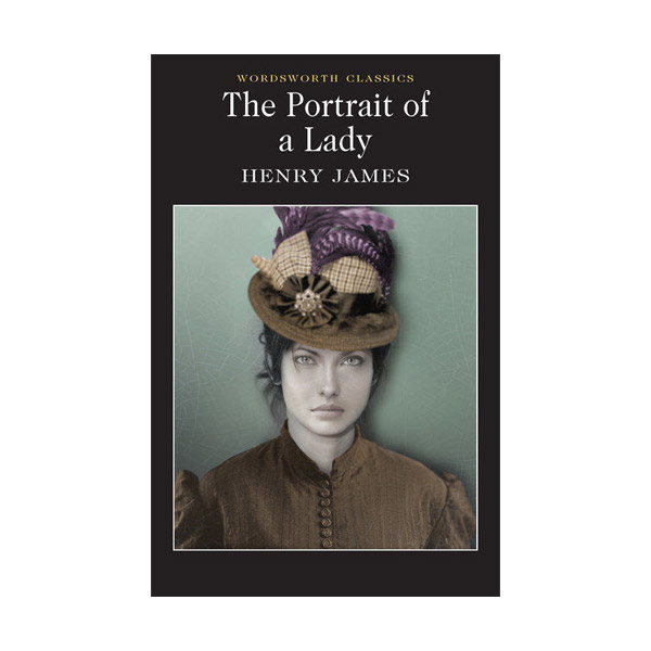 Wordsworth Classics: The Portrait of a Lady (Paperback)